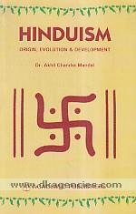 Hinduism :  origin, evolution & development /