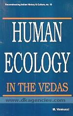Human ecology in the Vedas /