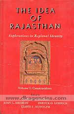 The Idea of Rajasthan  explorations in regional identity