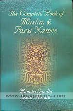 The complete book of Muslim and Parsi names /