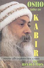 The revolution :  talks on Kabir /