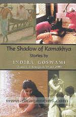 The shadow of Kamakhya :  stories /