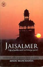 Jaisalmer :  the city of golden sands and strange spirits /