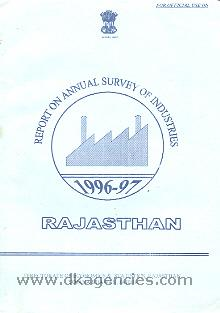 Report on annual survey of industries, 1996-97 :  Rajasthan.