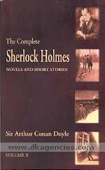 The complete Sherlock Holmes novels and short stories /