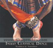 Indian classical dance :  tradition in transition /