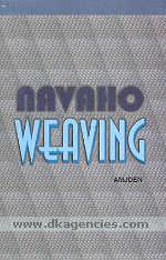 Navaho weaving, its technic & history /