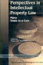 Perspectives in intellectual property law :  many sides to a coin /