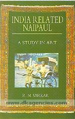 India related Naipaul :  a study in art /