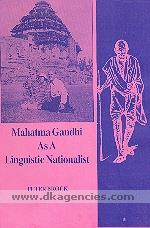 Mahatma Gandhi as a linguistic nationalist /