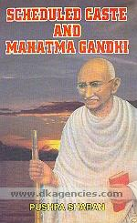 Scheduled caste and Mahatma Gandhi /