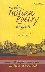 Early Indian poetry in English :  an anthology, 1829-1947 /