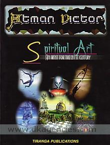 Atman Victor :  an artist for the 21st century : introducing spiritual art /