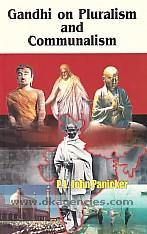 Gandhi on pluralism and communalism /