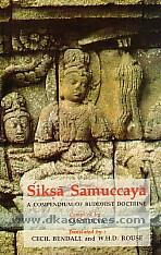 Siksa samuccaya :  a compendium of Buddhist doctrine /