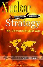 Nuclear strategy :  the doctrine of just war /