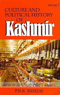 Culture and political history of Kashmir /