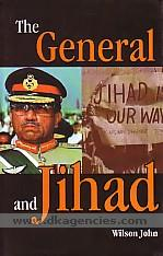 The general and jihad :  Pakistan under Musharraf /