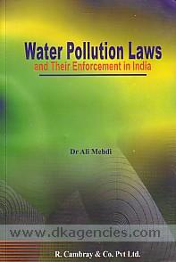 Water pollution laws and their enforcement in India /