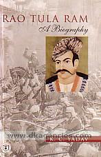 Rao Tula Ram :  a biography /