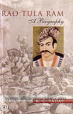 Rao Tula Ram :  a biography /