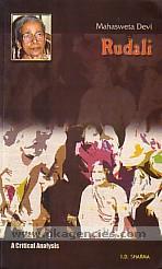 Mahasweta Devi :  Rudali : a critical analysis /