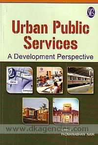 Urban public services :  a development perspectives /