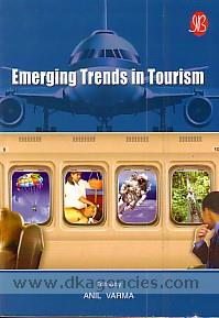 Emerging trends in tourism /