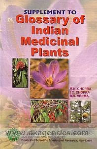 Supplement to glossary of Indian medicinal plants /