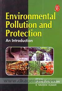 Environmental pollution and protection :  an introduction /