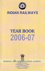 Indian Railways, year book, 2006-07.