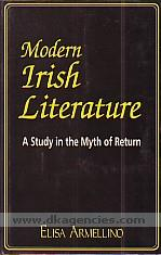 Modern Irish literature :  a study in the myth of return /