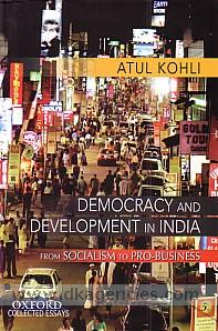 Democracy and development in India :  from socialism to pro-business /
