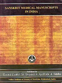Sanskrit medical manuscripts in India /