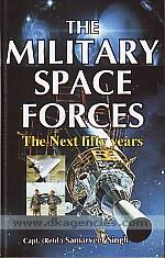 The military space forces :  the next fifty years /