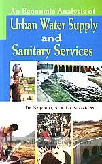 An economic analysis of urban water supply and sanitary services /