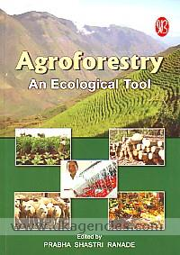 Agroforestry :  an ecological tool /