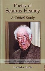 Poetry of Seamus Heaney :  a critical study /