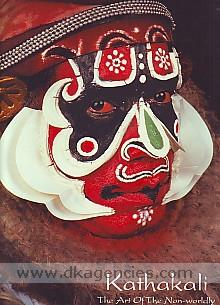 Kathakali :  the art of the non-worldly /