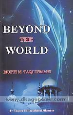 Beyond the world /