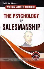 The psychology of salesmanship /