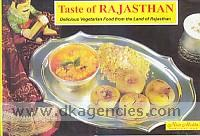 Taste of Rajasthan =  delicious vegetarian food from the land of Rajasthan /