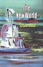 The new world :  U.S.A.-Canada : from colonies to the dynamic states /