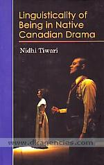 Linguisticality of being in native Canadian drama /