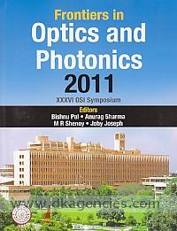 FOP 11 :  XXXVI Optical Society of India Symposium on Frontiers in Optics and Photonics, December 3-5, 2011 /