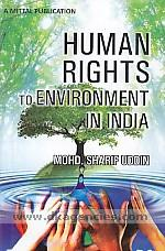Human rights to environment in India /