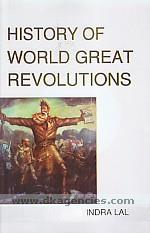 History of world great revolutions :  reshaping contours of new geopolitics /