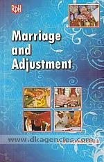 Marriage and adjustment /