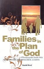 Families in the plan of god :  a theology for South Asia /