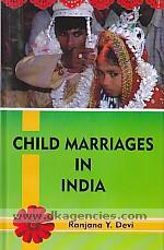 Child marriages in India /